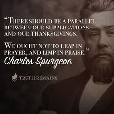 Charles Haddon (CH) Spurgeon June 1834 – 31 January was a British… Bible Verses Quotes, Faith Quotes, Quotable Quotes, Scriptures, Charles Spurgeon Quotes, Great Quotes, Inspirational Quotes, Biblical Inspiration, Christian Inspiration