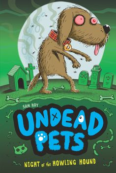 Undead Pets: Night of the Howling Hound #3 #penguinkids
