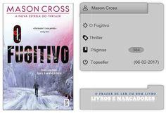 Livros e marcadores: O Fugitivo de Mason Cross