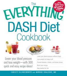 Everything DASH Diet Cookbook