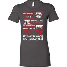Tokyo Ghoul - Kaneki Pain It tells you you're not dead yet - Woman Short Sleeve T Shirt - TL01047WS