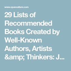 29 Lists of Recommended Books Created by Well-Known Authors, Artists & Thinkers: Jorge Luis Borges, Patti Smith, Neil DeGrasse Tyson, David Bowie & More