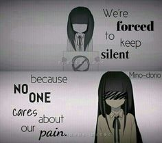 Estamos forzados a guardar silencio (no hablar, mantener el silencio) porque a nadie le importa nuestro dolor. |Traducción ES: @sukigamer88|