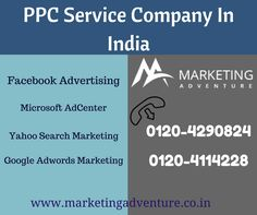 Top PPC Marketing Company. The professional PPC Management Services company provides a new ways to market you digitally. Marketing Adventure is #ppc #services #company, In there you get professional PPC experts to make your paid ppc marketing easy for your business. #PayPerClickIndia #PPCCompanyIndia