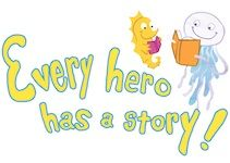 Every Hero Has a Story: 2015 Collaborative Summer Library Program (CSLP) for EARLY LITERACY (Books & Resources)