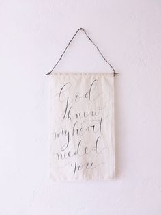 FABRIC God knew my heart needed you tapestry textile art