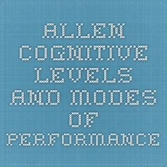 Allen Cognitive Levels and Modes of Performance Hand Therapy, Therapy Tools, Therapy Ideas, Speech Therapy, Mental Health Occupational Therapy, Cognitive Therapy, Speech Language Pathology, Speech And Language, Allen Cognitive Levels