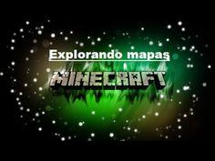 MINECRAFT Explorando mapas
