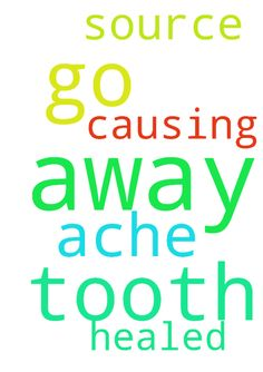 Please pray for my tooth ache to go away and that the - Please pray for my tooth ache to go away and that the source of causing it to be healed. Posted at: https://prayerrequest.com/t/jQv #pray #prayer #request #prayerrequest