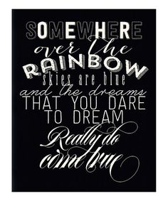 Another great find on #zulily! Black & White 'Over the Rainbow' Print by IScreenYouScreen #zulilyfinds