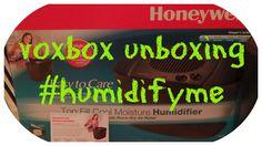 VOXBOX UNBOXING #HUMIDIFYME