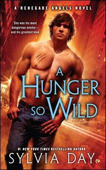 A Hunger So Wild | SylviaDay.com ~ The Official Website of Sylvia Day