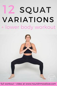 12 Squat Variations + Lower Body Workout | legs workout | lower body workout | AMRAP workout | 20 minute workout | squat variations | bodyweight |strength training || Nourish Move Love #fitness #squat #workout