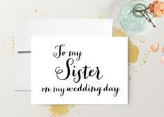 Black and White Wedding Card  To My Sister        Instant Download
