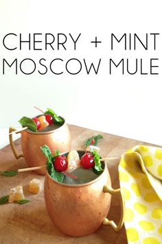 Moscow Mules (w/ cherry & mint) - Thyme Is Honey