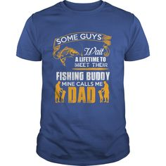 My Dad is the Fishing Buddy