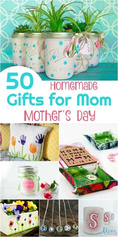 50 Homemade Gifts for Mom on Mother's Day vertical banner mothers day grandma gifts, diy gifts for mothers, mothers day projects Homemade Mothers Day Gifts, Mothers Day Gifts From Daughter, Diy Gifts For Mom, Mothers Day Crafts For Kids, Diy Gifts For Friends, Diy Holiday Gifts, Christmas Gifts For Mom, Mother Gifts, Homemade Christmas