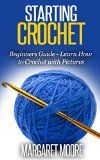 Free Kindle Book -  [Crafts & Hobbies & Home][Free] Starting Crochet: Beginners Guide - Learn How to Crochet with Pictures Check more at http://www.free-kindle-books-4u.com/crafts-hobbies-homefree-starting-crochet-beginners-guide-learn-how-to-crochet-with-pictures/