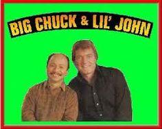 Big Chuck & Little John
