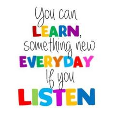 The best learners are the best listeners.    #friday #happyfriday #fridays  #learning #education #learn