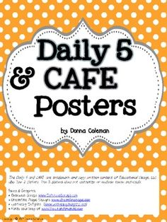 Free! Polka Dot Daily 5 & CAFE Posters