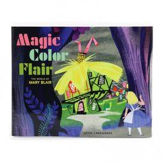 MAGIC, COLOR, FLAIR: The World of Mary Blair