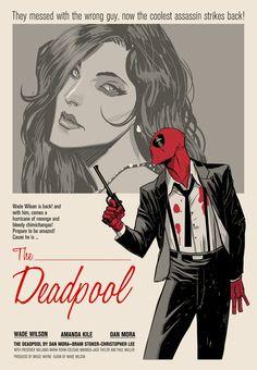 The Deadpool Wade Wilson stars in a retro movie poster, art by Dan Mora.