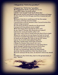 I Hugged My Little Boy Goodbye...I wrote This Poem when my son left to BC
