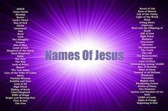 Names of Jesus (Original) - Christian Posters Jesus Bible, Jesus Christ, Purple Quotes, Christian Posters, Christian Art, Names Of God, Jesus Names, Special Words, Jesus Is Lord