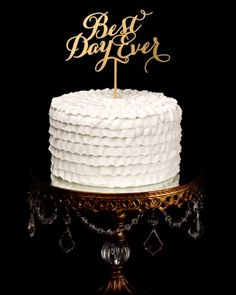 Better Off Wed Best Day Ever Wedding Cake Topper, $39