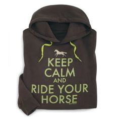 Keep Calm Hoodie - Horse Themed Gifts, Clothing, Jewelry and Accessories all for Horse Lovers | Back In The Saddle