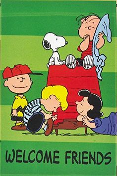 Snoopy and the Peanuts Gang...WELCOME FRIENDS..Garden Fla... https://www.amazon.com/dp/B00C6664KQ/ref=cm_sw_r_pi_dp_.ykAxbP6XGPFH