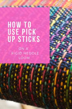 How to use pick up sticks 2019 Free tutorial on how to use pick up sticks with your rigid heddle loom. Learn about the potential to make beautifully patterned fabrics! The post How to use pick up sticks 2019 appeared first on Weaving ideas. Paper Weaving, Weaving Textiles, Weaving Art, Weaving Patterns, Loom Weaving, Tapestry Weaving, Hand Weaving, Knitting Patterns, Pick Up Sticks