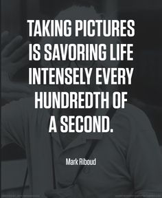 Mark Riboud photographer quote #photography #quotes