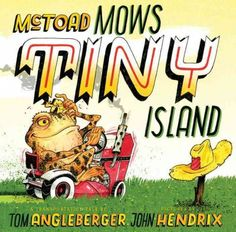 Every Thursday, as a break from mowing Big Island, McToad and his tractor make their way to Tiny Island, using various modes of transportation and types of machinery to get there and back.