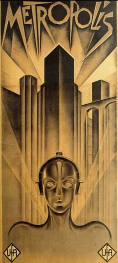 Metropolis: Best Silent Movie Ever! And best poster for a silent movie ever! #movies #design #poster
