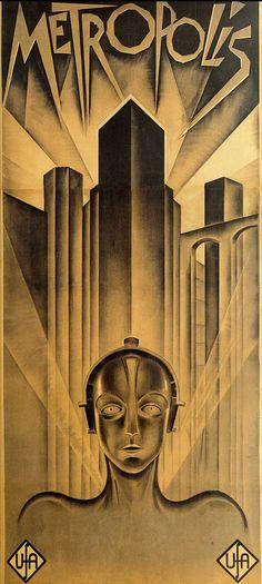 Metropolis: Best Silent Movie Ever! And best poster for a silent movie ever! #movies #design #poster