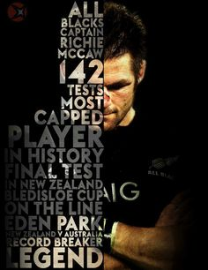Richard Hugh (Richie) McCaw ONZ (born 31 December is a retired New Zealand rugby union player. He captained the national team, the All Blacks, in 110 out of his 148 test matches, and won two Rugby World Cups. Rugby Sport, Rugby 7's, All Blacks Rugby Team, Nz All Blacks, Rugby Club, Richie Mccaw, Rugby League, Rugby Players, Rugby Quotes