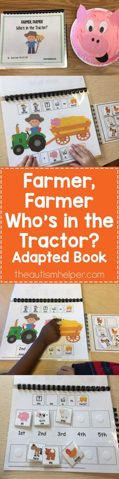 "Sarah's farm-themed adapted books for speech therapy continue with ""Farmer, Farmer Who's in the Tractor?""to focus on learning farm vocabulary & sequencing terms!! From theautismhelper.com #theautismhelper"