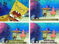 Or acknowledge the fact that it was just a cartoon. Spongebob Funny Pictures, Funny Spongebob Memes, Cartoon Memes, A Cartoon, Funny Memes, Spongebob Cartoon, Hilarious, Pineapple Under The Sea, Spongebob Squarepants