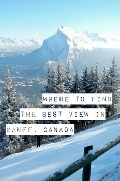Looking for the best Banff view without the crowds of tourists? A best kept secret Banff view point in the Canadian Rocky Mountains. Quebec, Montreal, Toronto, British Columbia, Alberta Travel, Banff Alberta, Alberta Canada, Vancouver, Canadian Travel