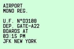 Think Work Observe / Airport Mono / Typeface / 2013