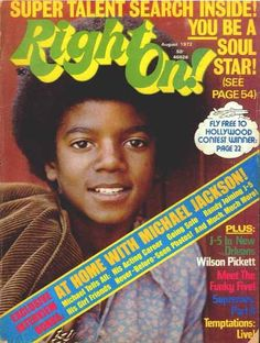 Right On Magazine Covers Michael Jackson 1972 - The Jackson Five, Jackson Family, Facts About Michael Jackson, Black Magazine, Michael Love, King Of Music, The Jacksons, Save The Children, Soul Music