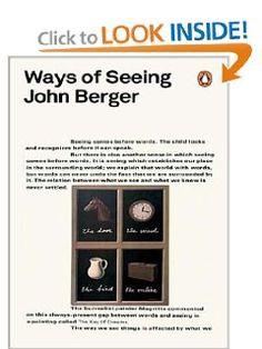 John Berger: Ways of Seeing (Penguin Modern Classics)