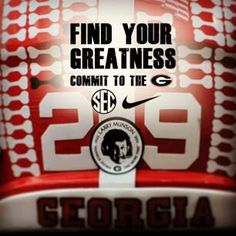 Find your greatness.  Commit to the G.