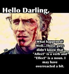 """""""Effect"""" with Tom Hiddleston ~What? I'm a nerd. Loki Thor, Marvel Avengers, Funny Tom, Hilarious, Writing Prompts, Writing Tips, Writing Memes, Writing Courses, Dialogue Prompts"""