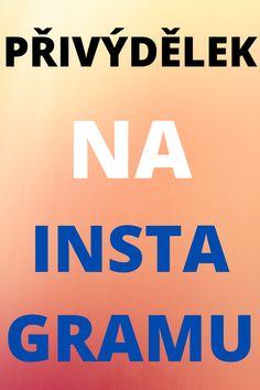 Přivýdělek na instagramu není nic neobvyklého. Naopak v dnešní době je to už normální věc. Spoustu lidí si vydělává hromady peněz skrze instagram. Budete dalším, který začne vydělávat na instagramu. Čtěte kompletní návod, jak na to.   #penízeinstagram Signs, Instagram, Novelty Signs, Sign, Dishes