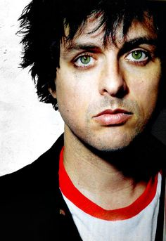 Those eyes. . . Billy Jo Armstrong - Green Day Front Man Wake Me Up When September Ends Nice Guys Finish Last etc.