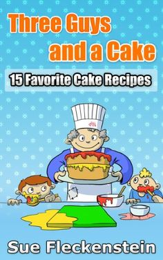 Free Kindle Book For A Limited Time : Three Guys And A Cake - This is a short cake book which features the 15 favorite cakes that my Three Guys, my husband and two boys, just love to eat including Carrot Cake and an Upside Down Rhubarb & Strawberry Cake.I wanted this book to be a fun collection that would evoke memories not just for my guys but for families everywhere.This book is a collection of our family favorite cake recipes over the last 25 years. I make these cakes time and time again…