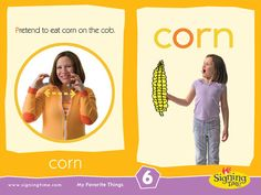 Sign of the Week - Corn https://www.signingtime.com/blog/2014/03/sign-of-the-week-corn/
